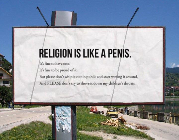 http://brandtstandard.files.wordpress.com/2011/09/religion-is-like-a-penis.jpg